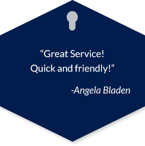 Great Service! Quick and friendly! - Angela Bladen